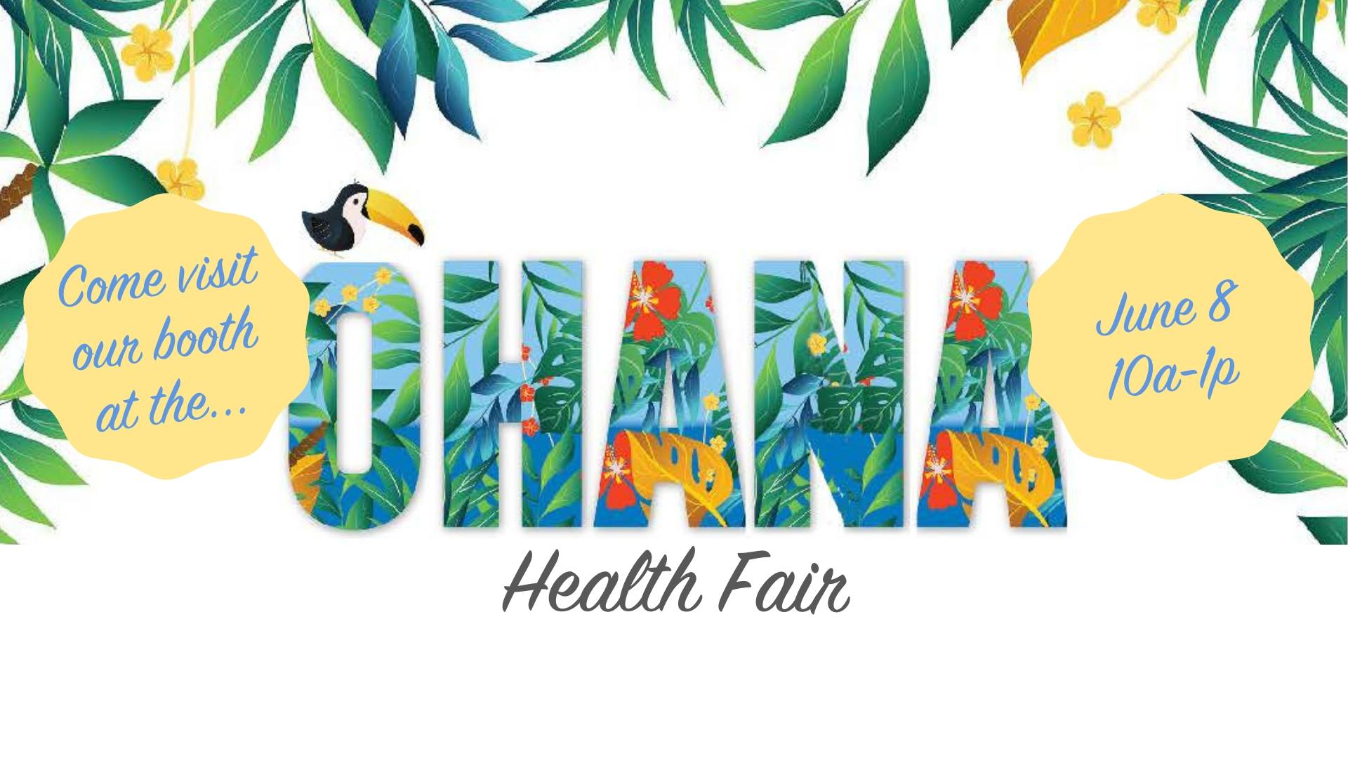 6th Annual Ohana Health Fair